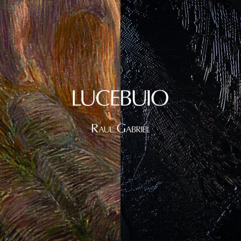 LUCEBUIO Raul Gabriel cover